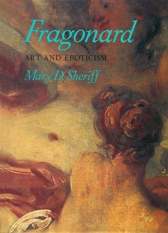 9780226752730: Fragonard: Art and Eroticism