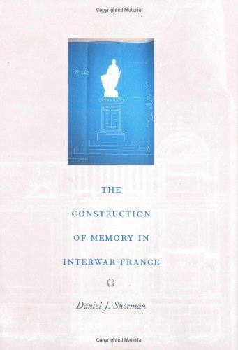 9780226752853: The Construction of Memory in Interwar France
