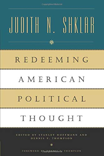9780226753485: Redeeming American Political Thought