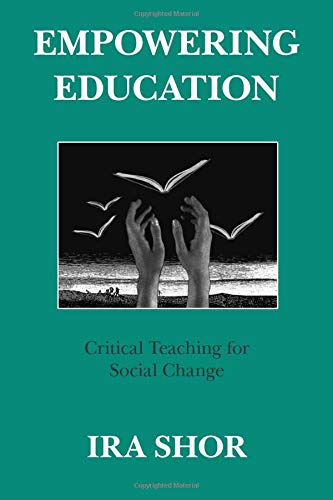 9780226753577: Empowering Education: Critical Teaching for Social Change