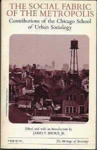 9780226754666: The Social Fabric of the Metropolis: Contributions of the Chicago School of Urban Sociology (Heritage of Society)