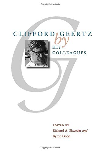 9780226756103: Clifford Geertz by His Colleagues
