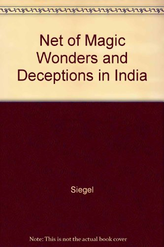 9780226756868: Net of Magic Wonders and Deceptions in India