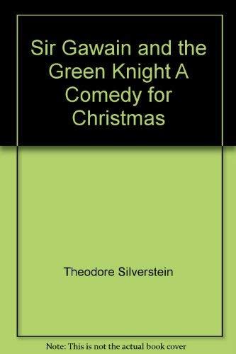 Sir Gawain and the Green Knight; A: Gawain and the