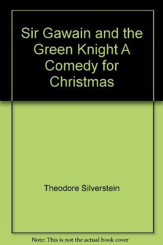 9780226757636: Sir Gawain and the Green Knight; A Comedy for Christmas. (English and Middle English Edition)