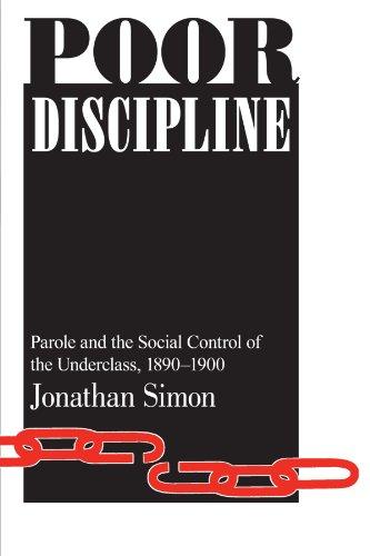 9780226758572: Poor Discipline (Studies in Crime and Justice)