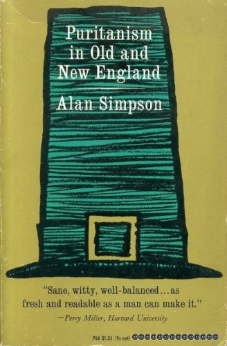Puritanism in Old and New England: Simpson, Alan