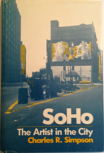 9780226759371: Soho: The Artist in the City