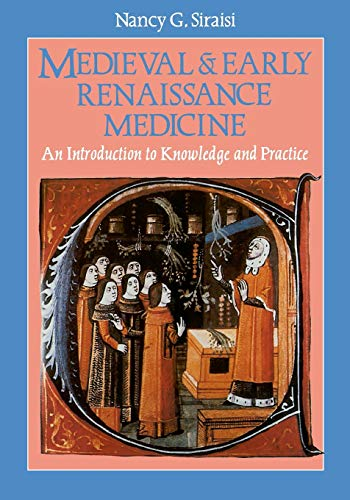 9780226761305: Medieval and Early Renaissance Medicine: Introduction to Knowledge and Practice