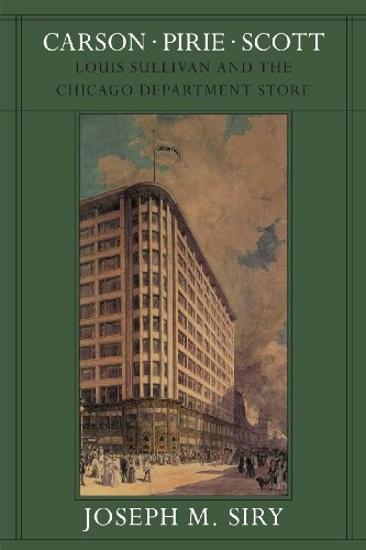 9780226761374: Carson Pirie Scott: Louis Sullivan and the Chicago Department Store (Chicago Architecture and Urbanism)
