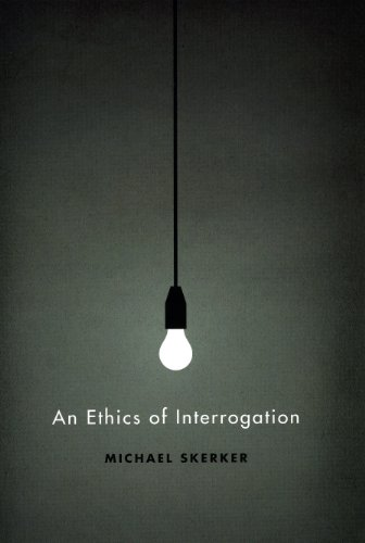 9780226761619: An Ethics of Interrogation
