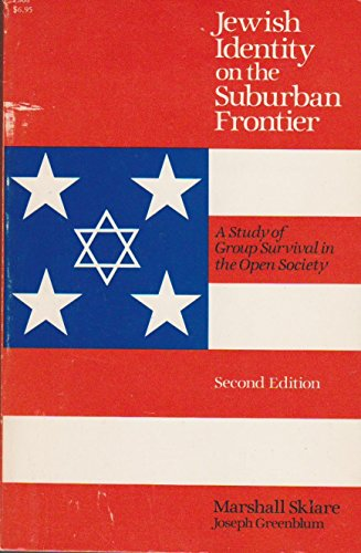 9780226761763: Jewish Identity on the Suburban Frontier: A Study of Group Survival in the Open Society