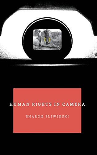 Human Rights in Camera (Hardback): Sharon Sliwinski