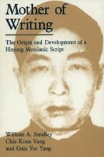 9780226762869: Mother of Writing: The Origin and Development of a Hmong Messianic Script