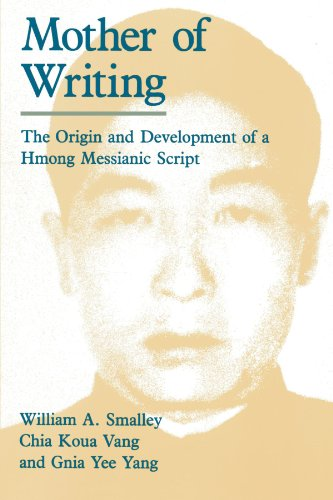 9780226762876: Mother of Writing: The Origin and Development of a Hmong Messianic Script