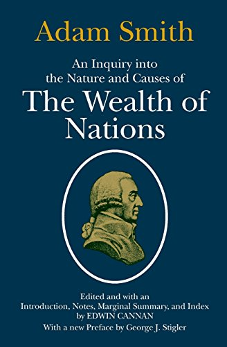 9780226763743: An Inquiry into the Nature and Causes of the Wealth of Nations