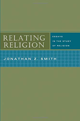 9780226763873: Relating Religion: Essays in the Study of Religion