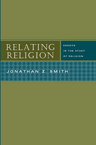 9780226763873: Relating Religion: Essays in the Study of Religion
