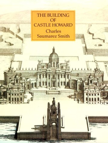 9780226764030: The Building of Castle Howard