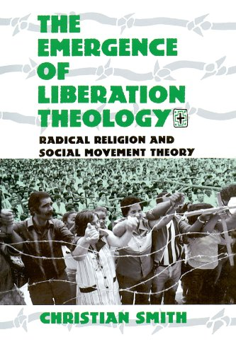 9780226764108: The Emergence of Liberation Theology: Radical Religion and Social Movement Theory