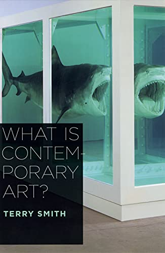 9780226764313: What is Contemporary Art?