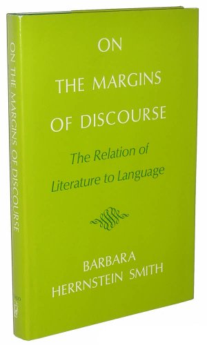 9780226764528: On the Margins of Discourse: Relation of Literature to Language