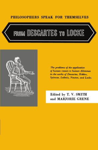 9780226764818: Philosophers Speak for Themselves: From Descartes to Locke