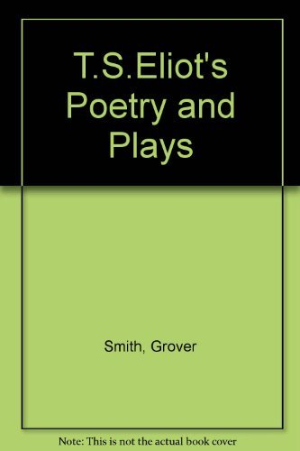 9780226765211: T.S.Eliot's Poetry and Plays