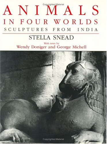 9780226767260: Animals in Four Worlds: Sculptures from India