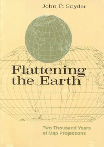 9780226767468: Flattening the Earth: Two Thousand Years of Map Projections