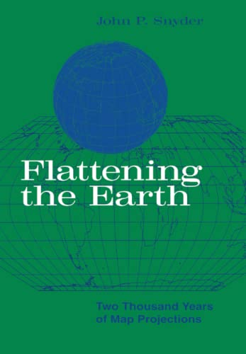 9780226767475: Flattening the Earth: Two Thousand Years of Map Projections