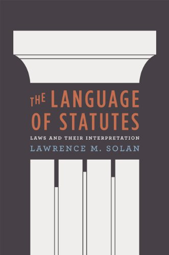 9780226767963: The Language of Statutes: Laws and Their Interpretation (Chicago Series in Law and Society)
