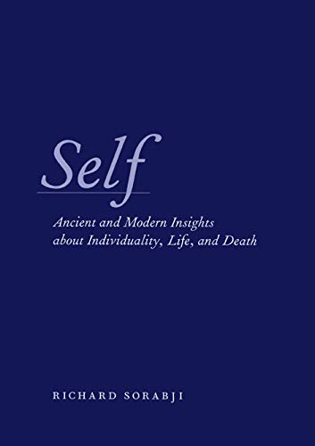 9780226768250: Self: Ancient and Modern Insights about Individuality, Life, and Death