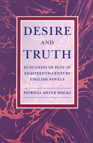 9780226768458: Desire and Truth: Functions of Plot in Eighteenth-Century English Novels