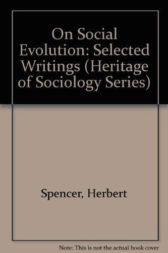 9780226768915: Herbert Spencer on Social Evolution (Heritage of Sociology Series)