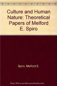 9780226769936: Culture and Human Nature: Theoretical Papers of Melford E. Spiro