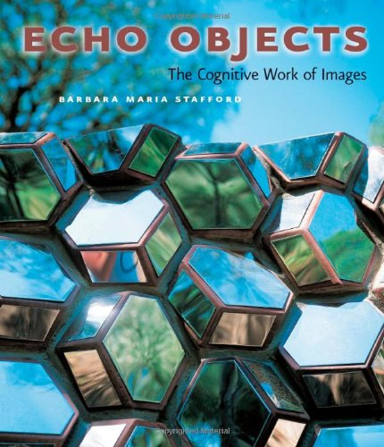 9780226770529: Echo Objects: The Cognitive Work of Images