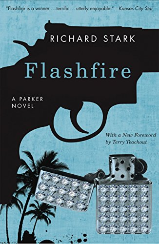 9780226770628: Flashfire: A Parker Novel (Parker Novels)