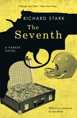9780226771052: The Seventh: A Parker Novel
