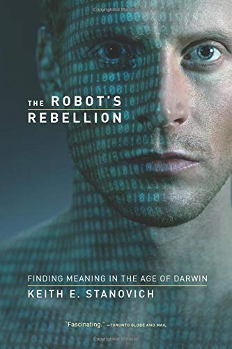 9780226771250: The Robot's Rebellion: Finding Meaning in the Age of Darwin