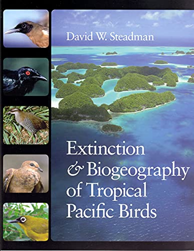 9780226771410: Extinction and Biogeography of Tropical Pacific Birds