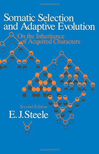 9780226771632: Somatic Selection and Adaptive Evolution: On the Inheritance of Acquired Characters
