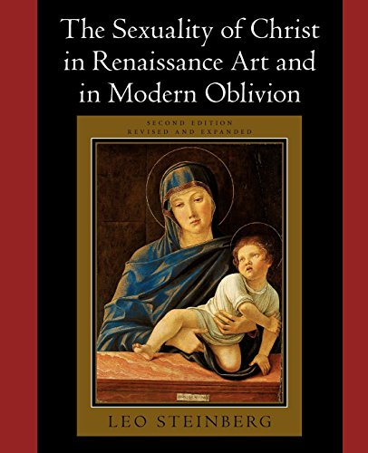 9780226771878: The Sexuality of Christ in Renaissance Art and in Modern Oblivion