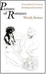 9780226772295: Pictures of Romance: Form against Context in Painting and Literature
