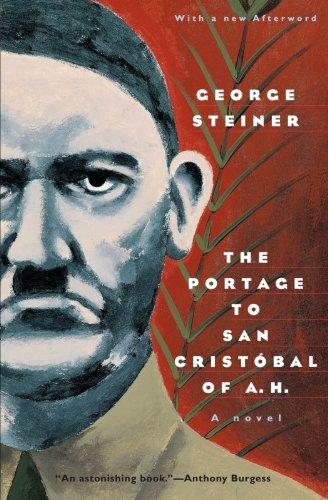 9780226772356: The Portage to San Cristobal of A. H.: A Novel (Phoenix Fiction)
