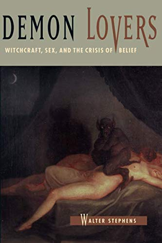 9780226772622: Demon Lovers: Witchcraft, Sex, and the Crisis of Belief