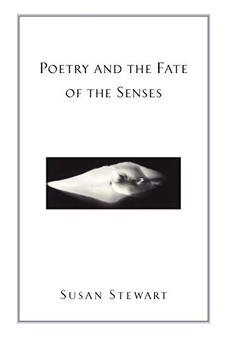 9780226774145: Poetry and the Fate of the Senses