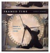 9780226774152: Framed Time: Toward a Postfilmic Cinema (Cinema and Modernity Series)