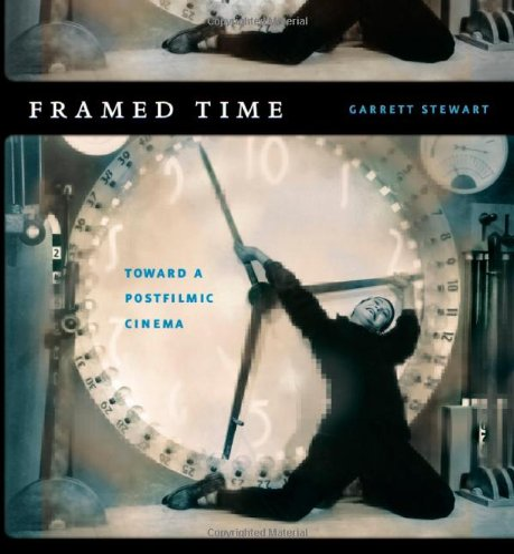 9780226774169: Framed Time: Toward a Postfilmic Cinema (Cinema and Modernity)