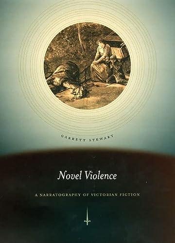 9780226774589: Novel Violence: A Narratography of Victorian Fiction